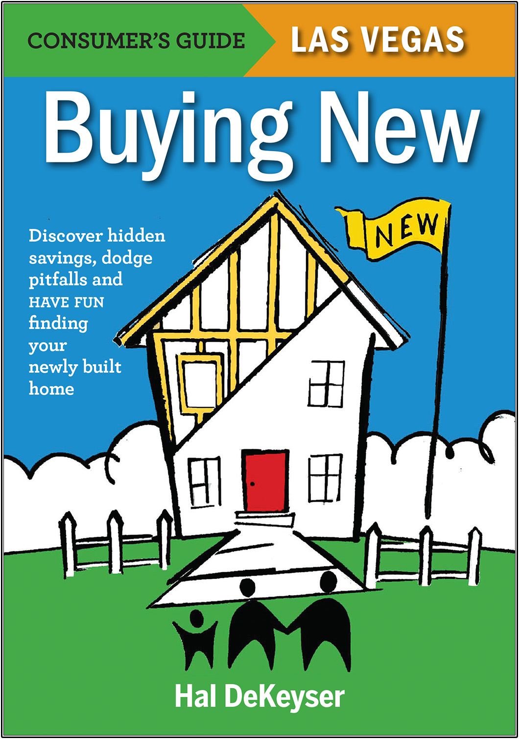 "Book cover - ""Buying New - Discover hidden savings, dodge pitfalls and have find finding your newly built home"